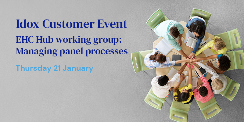 Idox Customer Event EHC Hub working group: Managing panel processes